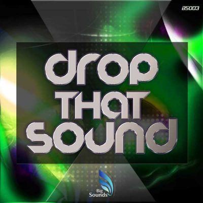 Drop That Sound