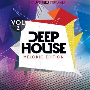 Deep House Melodic Edition Vol.2