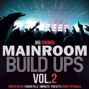 Big-Sounds-Mainroom-Build-Ups-Vol