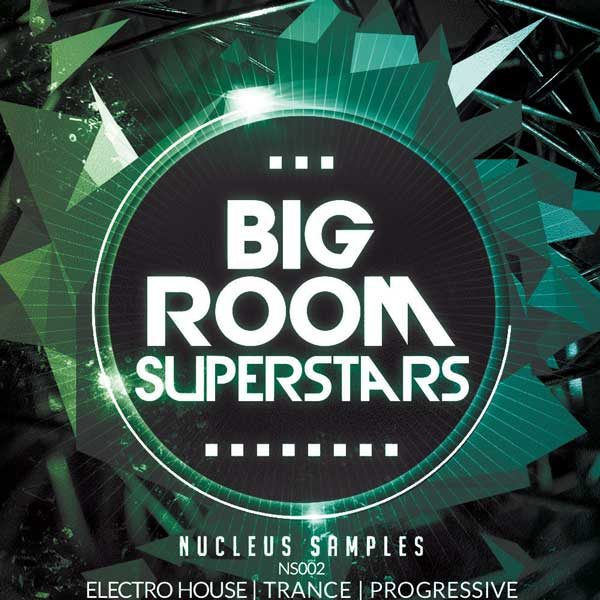Nucleus Samples Big Room Superstars