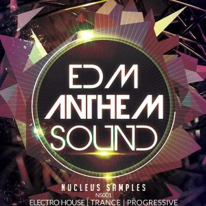 Nucleus Samples EDM Anthem Sound