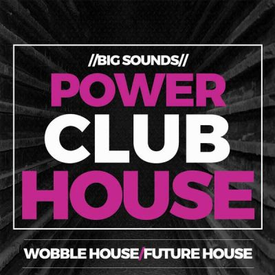 Big Sounds Power Club House