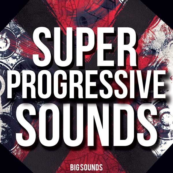 Big Sounds Super Progressive Sounds