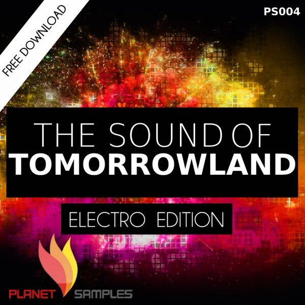 The Sound of Tomorrowland Electro Edition Free Sample Pack