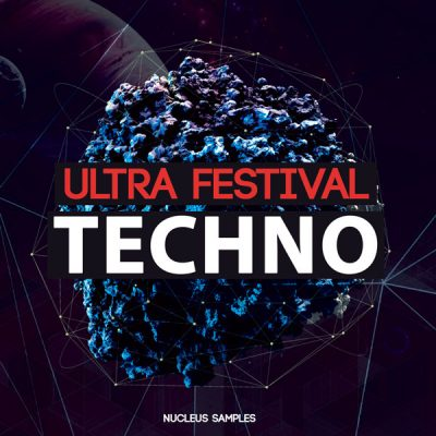 Nucleus Samples Ultra Festival Techno