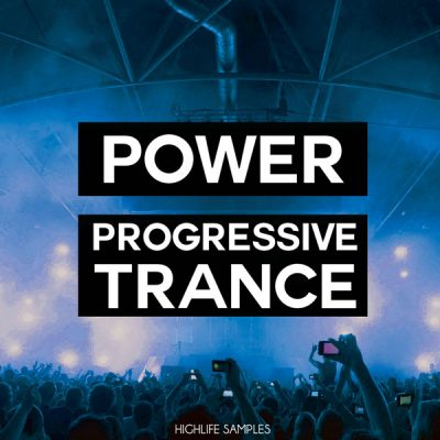 HighLife Samples Power Progressive Trance