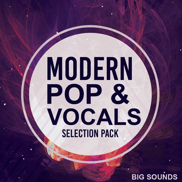 Big Sounds Modern Pop & Vocals Selection Pack