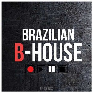 Big Sounds Brazilian B-House