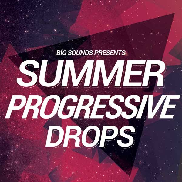 Big Sounds Summer Progressive Drops