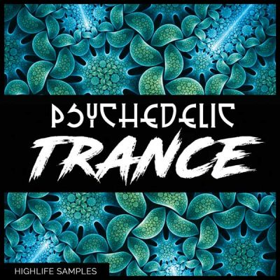 HighLife Samples Psychedelic Trance