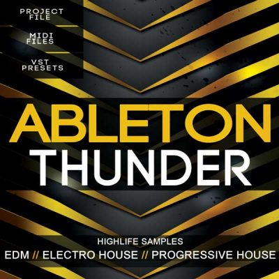 HighLife-Samples-Ableton-Thunder-Template