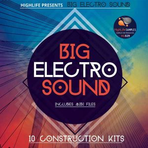 HighLife-Samples-Big-Electro-Sound