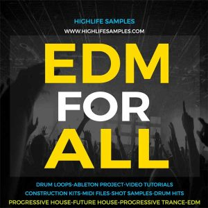 HighLife Samples EDM For All