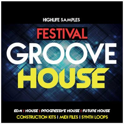 HighLife Samples Festival Groove House