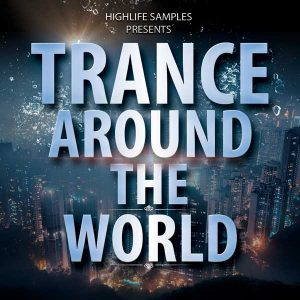 HighLife-Samples-Trance-Around-The-World