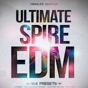 HighLife-Samples-Ultimate-Spire-EDM
