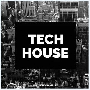 Nucleus Samples Tech House