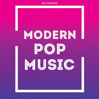 Big Sounds Modern Pop Music