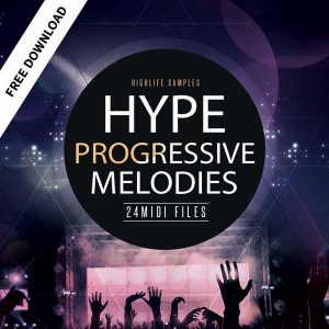Free Sample Pack Hype Progressive Melodies
