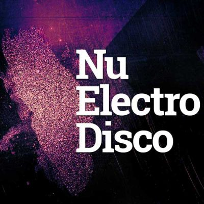 Big Sounds Nu Electro Disco