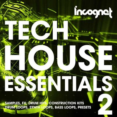 Incognet Tech House Essentials 2