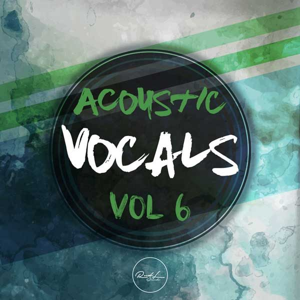 Roundel Sounds Acoustic Vocals Vol 6