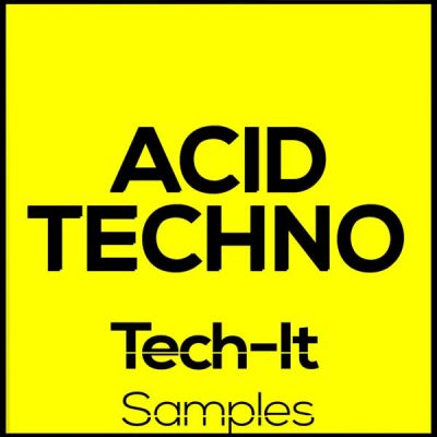Tech It Samples ACID TECHNO