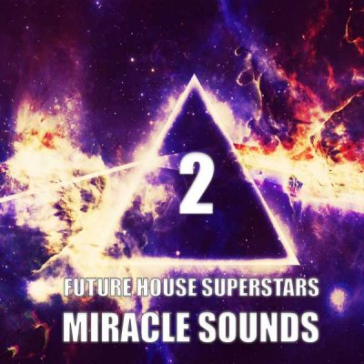 Miracle Sounds Future House Superstars 2