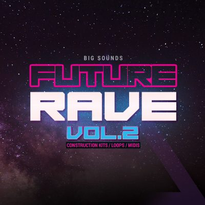 Big Sounds Future Rave Vol.2