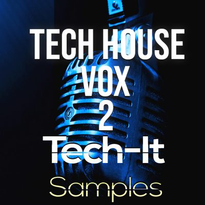Tech-It Samples Tech House VOX 2
